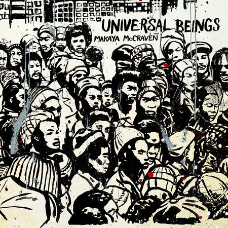 Makaya McCraven: Universal Beings