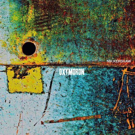 Nik Kershaw: Oxymoron: Signed Black Vinyl