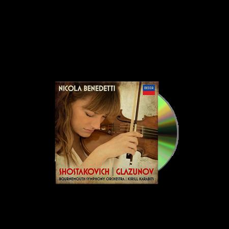 Nicola Benedetti: Shostakovich: Violin Concerto No.1; Glazunov: Violin Concerto
