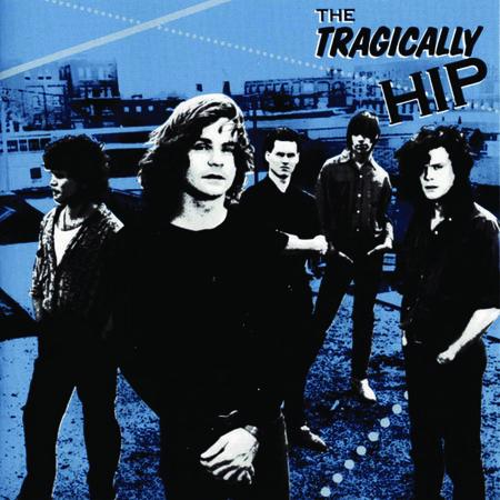 The Tragically Hip: The Tragically Hip