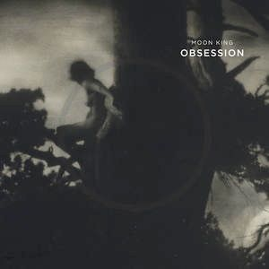 Moon King: Obsession