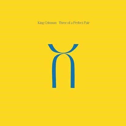 King Crimson: Three Of A Perfect Pair