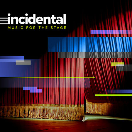 Various Artists: INCIDENTAL: Music For The Stage: CD