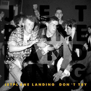 Jetplane Landing: Don't Try