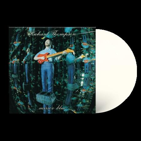 Richard Thompson: Mirror Blue: Limited Edition Clear