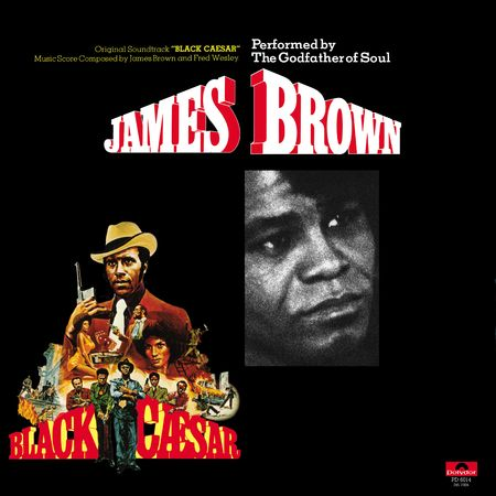 James Brown: Black Caesar (Original Soundtrack)