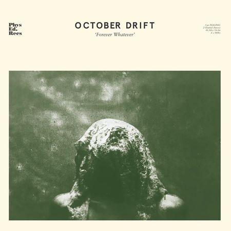 October Drift: Forever Whatever