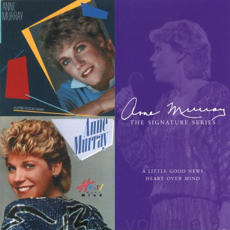 Anne Murray: A Little Good News/ Heart Over Mind