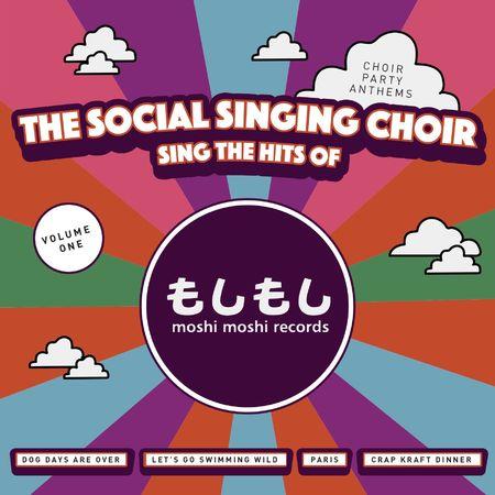 The Social Singing Choir: Sings The Hits of Moshi Moshi Records