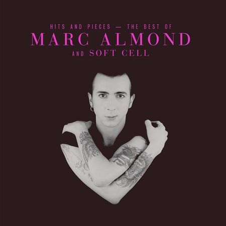 Marc Almond: Hits And Pieces