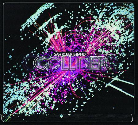 Sam Roberts: Collider