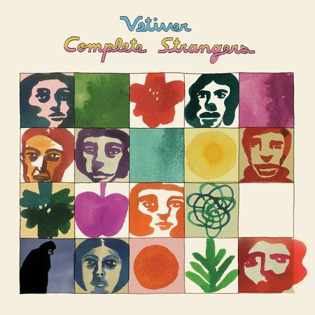 Vetiver: Complete Strangers
