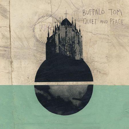 Buffalo Tom: Quiet and Peace