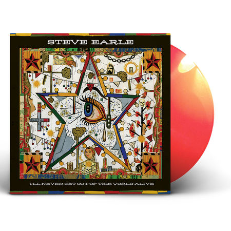 Steve Earle: I'll Never Get Out of This World Alive: Cherry Red Vinyl LP