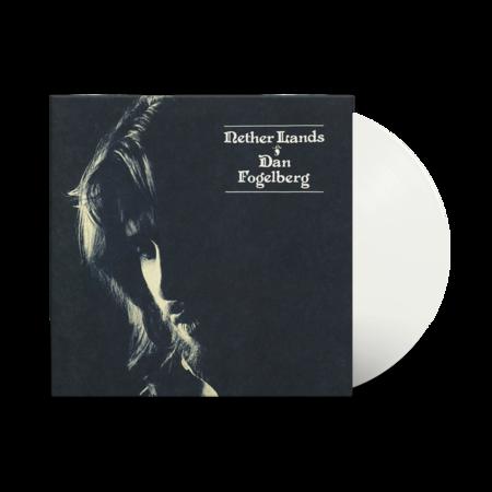 Dan Fogelberg: Nether Lands: Limited Edition Crystal Clear Vinyl LP