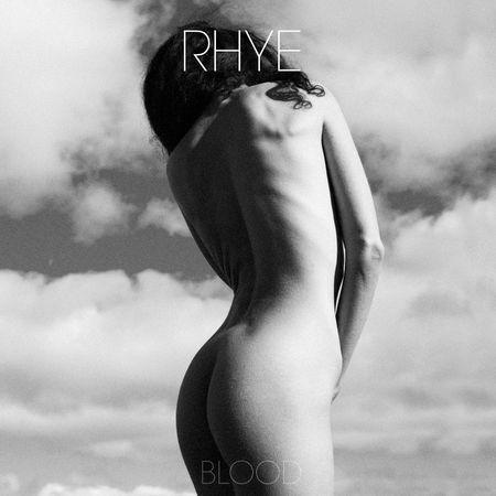 Rhye: Blood