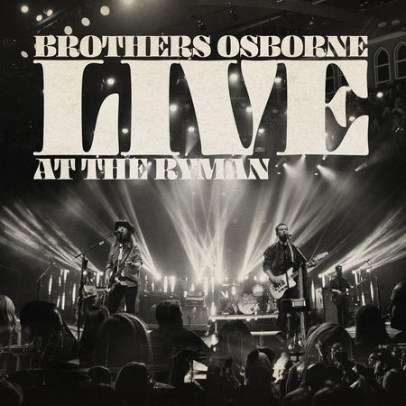Brothers Osborne: Live At The Ryman