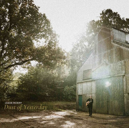 Jason McNiff: Dust of Yesterday: CD