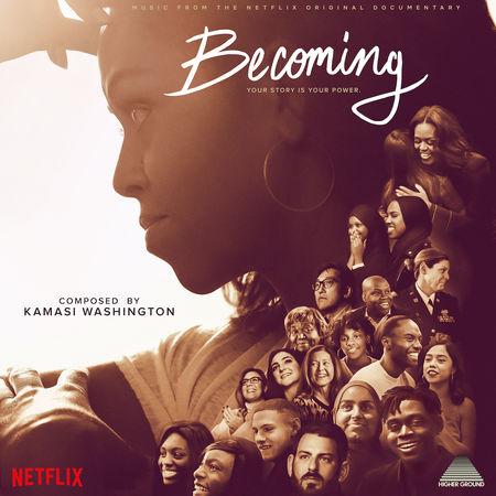 Kamasi Washington: Becoming (Music from the Netflix Documentary)