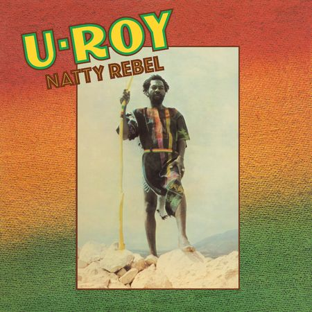 U-Roy: Natty Rebel (Black History Month): Special Edition Coloured Vinyl