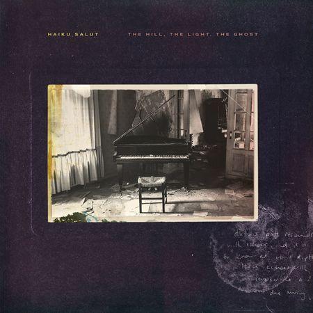 Haiku Salut: The Hill, The Light, The Ghost: CD