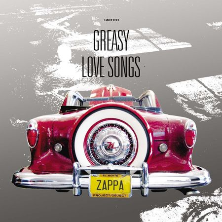 Frank Zappa: Greasy Love Songs