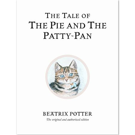 Other Characters: The Tale of the Pie and the Patty-Pan (Hardback)