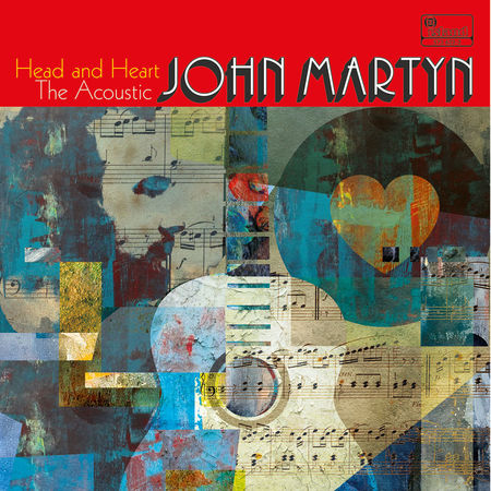 John Martyn: Head And Heart: The Acoustic John Martyn