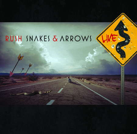 Rush: Snakes And Arrows Live