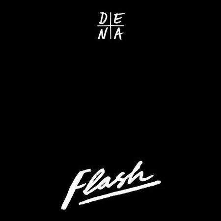 D E N A: Flash