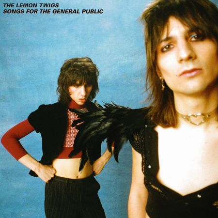 The Lemon Twigs: Songs For The General Public