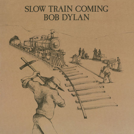 Bob Dylan: Slow Train Coming