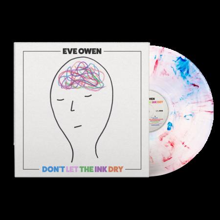 Eve Owen: Don't Let The Ink Dry: Signed Recordstore Exclusive Ink Splatter Vinyl LP