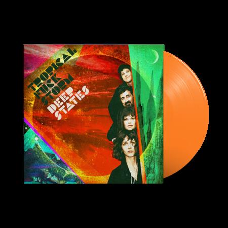 Tropical Fuck Storm: Deep States: Limited Edition Orange Vinyl LP