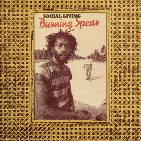 Burning Spear: Social Living (aka Marcus Children) / Living Dub: Expanded Version
