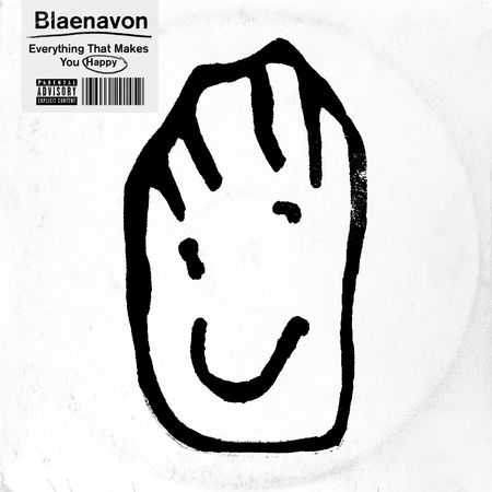 Blaenavon: Everything That Makes You Happy