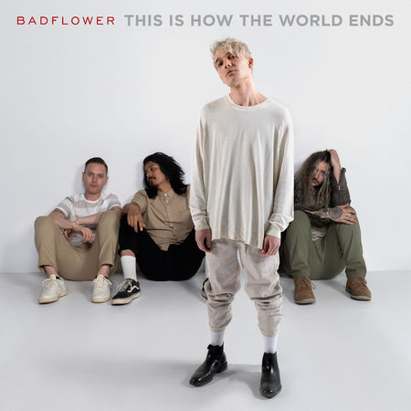 Badflower: This Is How The World Ends CD