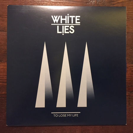 White Lies: To Lose My Life Black Vinyl