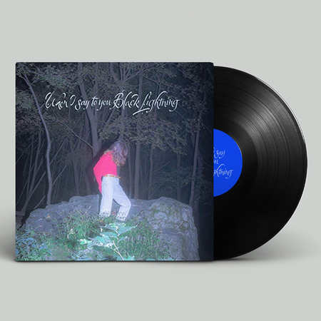Common Holly: When I say to you Black Lightning: Exclusive Signed Vinyl