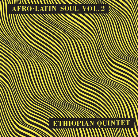 Mulatu Astatke: Afro Latin Soul Vols. 2