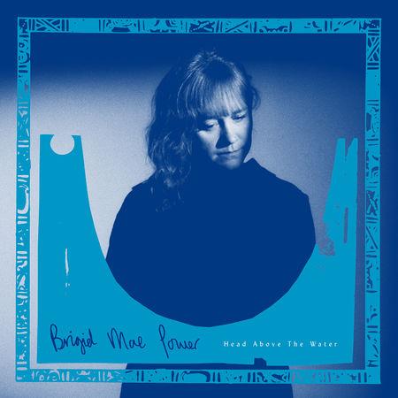 Brigid Mae Power: Head Above The Water: White Vinyl