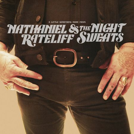 Nathaniel Rateliff & The Nightsweats: A Little Something More From… EP