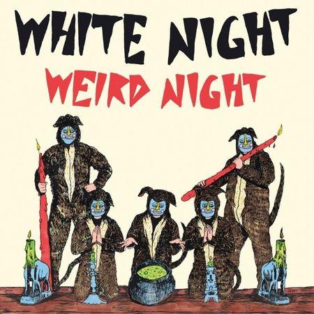 White Night: Weird Night