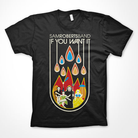 Sam Roberts Band: If You Want It Tee
