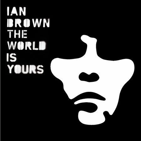 Ian Brown: The World is Yours CD