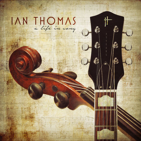 Ian Thomas: A Life In Song (CD)
