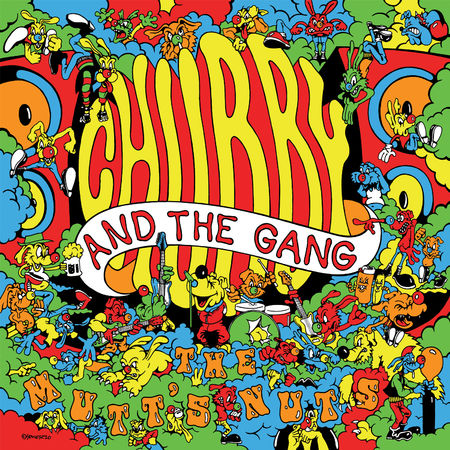 Chubby and the Gang: The Mutt's Nuts: CD