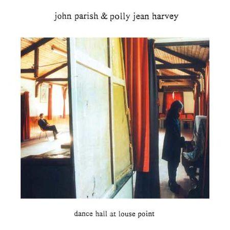 PJ Harvey & John Parish: Dance Hall At Louse Point (LP)