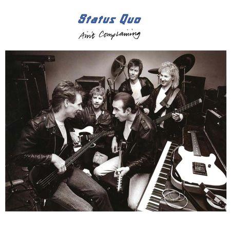 Status Quo: Ain't Complaining - Deluxe Edition