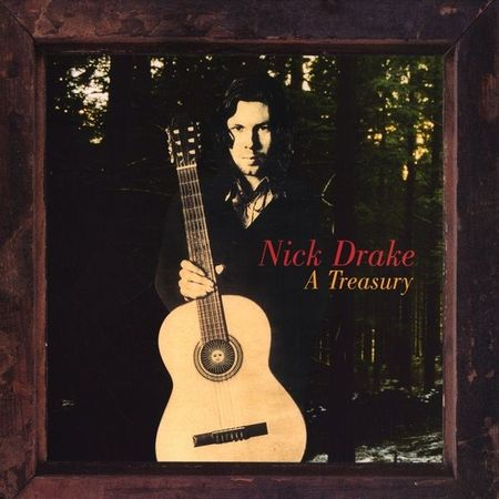 Nick Drake: A Treasury